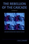 The Rebellion of the Cascade: English Sounds for Foreign People - Jose Lorente