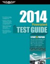 "Powerplant Test Guide 2014: The ""Fast-Track"" to Study for and Pass the Aviation Maintenance Technician Knowledge Exam - ASA Test Prep Board"