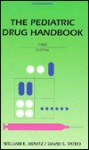 Pediatric Drug Hdbk - William E. Benitz, David S. Tatro