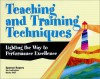 Teaching and Training Techniques: Lighting the Way to Performance Excellence - Spence Rogers