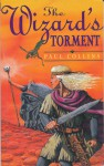The Wizard's Torment - Paul Collins