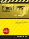 CliffsNotes Praxis I: PPST (Cliffs Test Prep Praxis I) - Jerry Bobrow