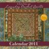 Edyta Sitar for Laundry Basket Quilts Calendar - Landauer Corporation