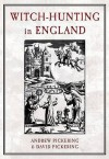 Witch Hunting in England - David Pickering