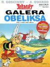 Galera Obeliksa (Asteriks, #30) - Albert Uderzo, Jolanta Sztuczyńska