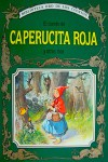 El Cuento de Caperucita Roja y Otros Más - Peter Holeinone, Tony Wolf