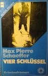 Vier Schluessel - Max Pierre Schaeffer