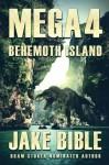 Mega 4: Behemoth Island - Jake Bible
