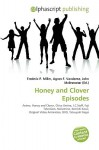 Honey and Clover Episodes - Frederic P. Miller, Agnes F. Vandome, John McBrewster