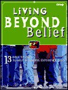 Living Beyond Belief: 13 Bible Studies to Help Teenagers Experience God - Amy Simpson
