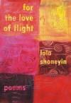 For the Love of Flight - Lola Shoneyin