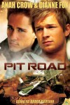 Pit Road - Anah Crow, Dianne Fox