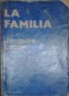 La Familia - Jacques Lacan, Vittorio Fishman