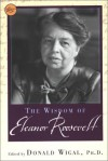 The Wisdom Of Eleanor Roosevelt (Philosophical Library) - Donald Wigal, Eleanor Roosevelt