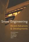 Snow Engineering 2000: Recent Advances and Developments - Hjort-Hansen, I. Holand, S. Loset, H. Norem