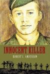 Innocent Killer - Robert L. Anderson