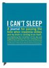 I Cant Sleep: An Inner Truth Journal - Knock Knock