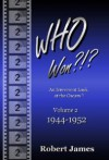 WHO Won?!? An Irreverent Look at the Oscars (V. 2: 1944-1952) - Robert James