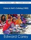 Carey & Hart's Catalog (1852) - The Original Classic Edition - Edward Carey