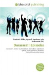 Durarara!! Episodes - Frederic P. Miller, Agnes F. Vandome, John McBrewster