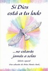 Si Dios Esta a Tu Lado / With God by Your Side: No Estaras Jamas a Solas / You Never Have to be Alone (Blue Mountain Arts Collection) - Gary Morris