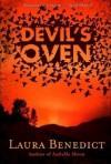 Devil's Oven - Laura Benedict