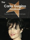 The Carla Gugino Handbook - Everything You Need to Know about Carla Gugino - Emily Smith