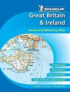 Great Britain & Ireland Tourist and Motoring Atlas - Michelin Travel Publications
