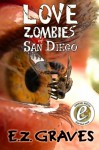 Love Zombies of San Diego - Jim Musgrave