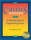 Calculus Refresher for the Fundamentals of Engineering Exam - Peter Schiavone