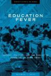 Education Fever - Michael J. Seth