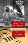 Heart of Deception: A Novel - M.L. Malcolm
