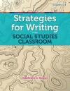 Strategies for Writing in the Social Studies Classroom - Kathleen Kopp