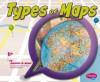 Types of Maps - Jennifer M. Besel, Gail Saunders-Smith