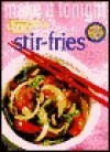 Stir-Fries/Make It Tonight - Cole's Home Library
