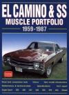 El Camino and SS: Muscle Portfolio 1959-1987 - R.M. Clarke