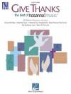 Give Thanks: The Best of Hosanna! Music - Hal Leonard Publishing Company