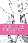 The End of the Rainbow - KT Pinto, Victor Toro
