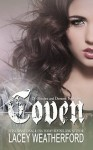 Coven (Of Witches and Demons Book 1) - Lacey Weatherford