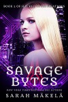 Savage Bytes - Sarah Mäkelä