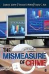 The Mismeasure of Crime - Clayton J. Mosher, Terance D. Miethe