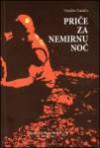 Priče za nemirnu noć - Veselin Gatalo