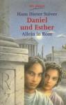 Daniel und Esther allein in Rom - Hans Dieter Stöver
