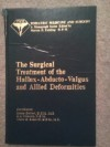 The Surgical Treatment of the Hallux-abducto-valgus and Allied Deformities - Joshua Gerbert, O.A. Mercado, Tilden H. Sokoloff