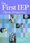 The First IEP: Parent Perspectives - Deborah Chen, Annie Cox