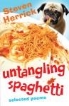 Untangling Spaghetti: selected poems - Steven Herrick
