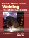Study Guide with Lab Manual for Jeffus' Welding: Principles and Applications, 7th - Larry Jeffus