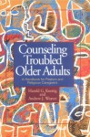 Counseling Troubled Older Adults - Harold G. Koenig, Andrew J. Weaver