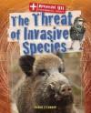 The Threat of Invasive Species - Karen O'Connor