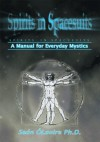 Spirits in Spacesuits - A Manual for Everyday Mystics - Sean O'Laoire
